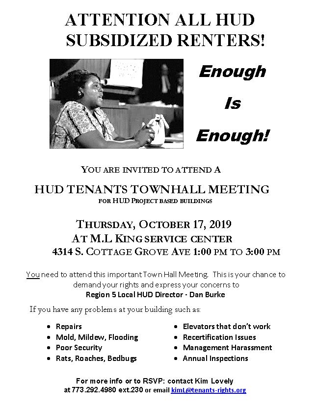 !! LOCATION CHANGE !!  King Center 4314 S.Cottage Grove                                     HUD Tenants Town Hall Meeting – 10/17/19